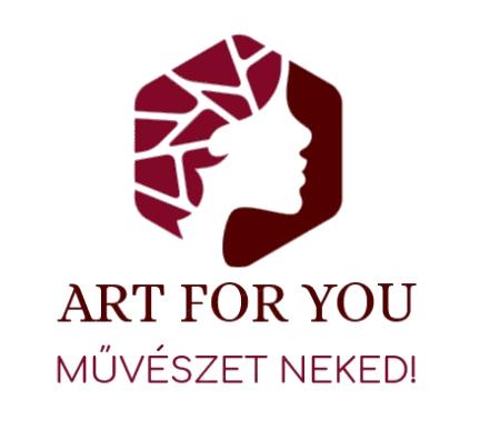 ART FOR YOU - Művészet Neked!